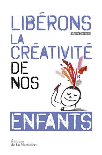 Liberons la creativite de nos enfants fr